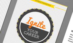 Ignite: A Free Guide to Igniting Your Career